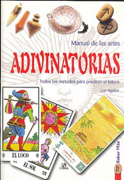 Manual de las artes adivinatorias