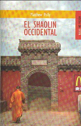 El shaolin occidental