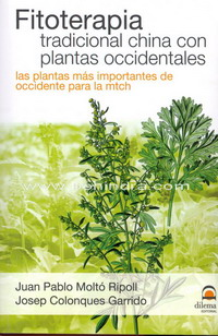 Fitoterapia tradicional china con plantas occidentales : las plantas más importantes de Occidente pa