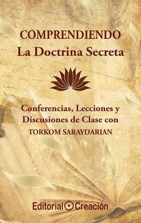 Comprendiendo La Doctrina Secreta