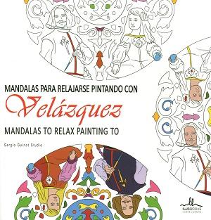 Mandalas para relajarse pintando con velazquez 9788415227946 sergio guinot studio ilus - Libros para relajarse ...
