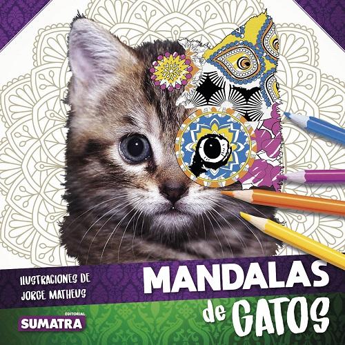 Mandalas de gatos ( libro + lápices de colores ) · 9788416336166 ...