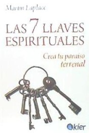 Las 7 Llaves Espirituales Crea Tu Paraíso Terrenal