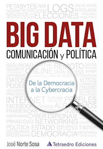 Big Data . Comunicación y Política .