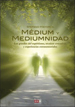 Medium y Mediumnidad