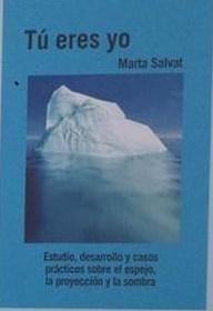 Tú Eres Yo 9788460815228 Marta Salvat Balaguer Salvat Balaguer Marta Bohindra Libros Esotéricos