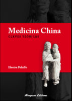 Medicina china : claves teóricas