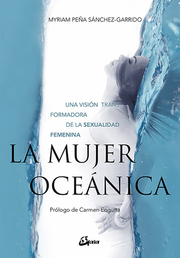 La mujer oceánica : una visión transformadora de la sexualidad ...