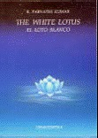 The White Lotus ; El loto blanco