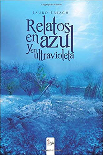 Relatos en azul y en ultravioleta