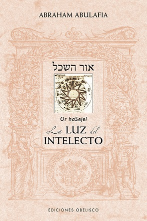 La luz del intelecto ( Sefer Or haSejel )