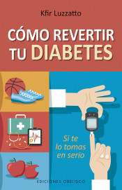Cómo revertir tu Diabetes