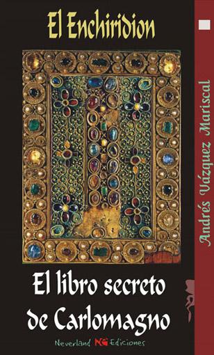 El Enchiridion El Libro Secreto De Carlomagno
