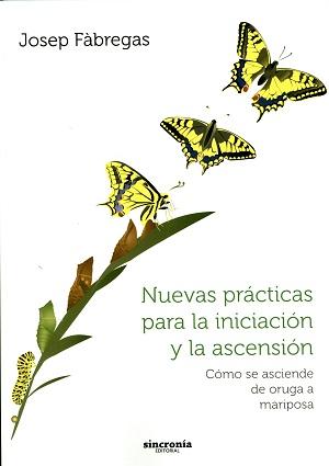 Nuevas Prácticas para la Iniciación y la Ascención · 9788494216336 ...