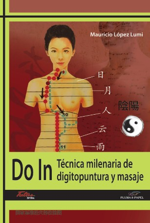 Do In : Técnica milenarioa de digitopuntura y masaje