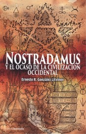 Nostradamus y el ocaso de la civilización occidental