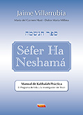 Séfer Ha Neshamá. Manual de Kabbalah Práctica