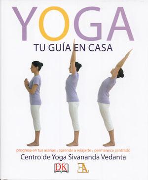 Yoga tu gu a en casa 9788499501093 centro sivananda yoga vedanta ediciones librer a - Inicio yoga en casa ...