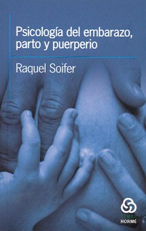 Psicología del embarazo, parto y puerperio · 9789506180980 - Raquel ...