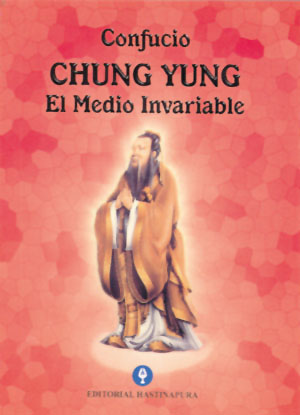 Chung Yung. El Medio Invariable