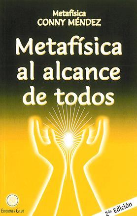 Metafísica al alcance de todos · 9789803690236 - Conny